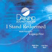 I Stand Redeemed, Accompaniment CD   -     By: Legacy Five