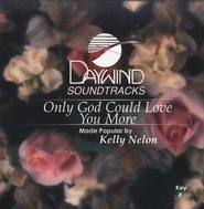 Only God Could Love You More, Accompaniment CD   -     By: Wedding Music