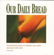Our Daily Bread, Volume 9: Hymns of Grace CD   -
