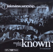 Make You Known (CD Trax)   -     By: Lakeview Worship