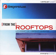 From The Rooftops, Compact Disc [CD]   -     By: Desperation
