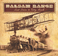 Last Train to Kitty Hawk CD   -     By: Balsam Range