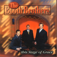 This Stage Of Grace CD   -     By: The Booth Brothers