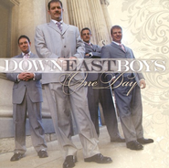 One Day CD   -              By: Down East Boys