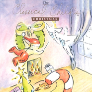 The Classical Child Christmas CD   -     By: The Classical Child