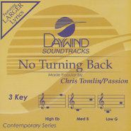 No Turning Back   -     By: Chris Tomlin, Passion