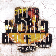 Our World Redeemed: The Sequel CD   -     By: Flame