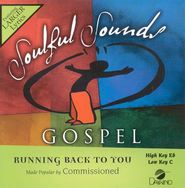 Running Back To You, Accompaniment CD  -     By: Commissioned
