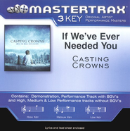 If We've Ever Needed You Accompaniment CD  -              By: Casting Crowns