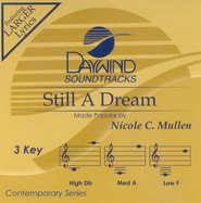Still A Dream, Accompaniment CD   -     By: Nicole C. Mullen