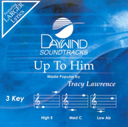 Up To Him, Accompaniment CD   -     By: Tracy Lawrence