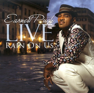 Live: Rain On Us CD   -     By: Earnest Pugh