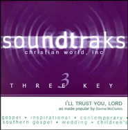 I'll Trust You, Lord, Accompaniment CD   -     By: Donnie McClurkin