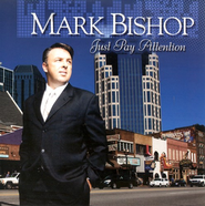 Just Pay Attention CD   -     By: Mark Bishop