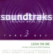 Lean On Me, Accompaniment CD   -     By: Kirk Franklin