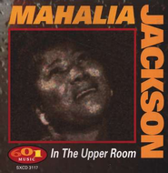 In The Upper Room CD   -     By: Mahalia Jackson