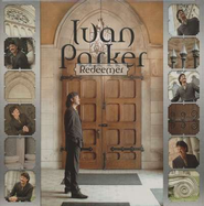 Redeemer CD   -     By: Ivan Parker