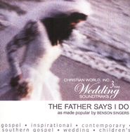 Father Says I Do, The  [Music Download] -     By: The Benson Singers
