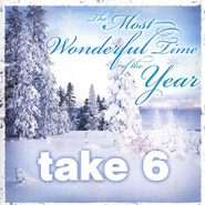 The Most Wonderful Time of the Year CD   -     By: Take 6
