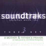 A Mother And Father's Prayer, Accompaniment CD   -     By: John Michael Montgomery