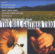 Classic Moments From The Gaither Trio, Compact Disc [CD]   -     By: The Bill Gaither Trio
