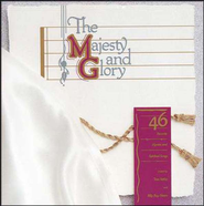 The Majesty And Glory, Compact Disc [CD]   -              By: Tom Fettke, Billy Ray Hearn