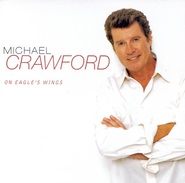 On Eagle's Wings CD   -     By: Michael Crawford