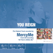 You Reign, Accompaniment CD   -     By: MercyMe