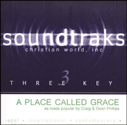 A Place Called Grace, Accompaniment CD   -     By: Phillips Craig & Dean