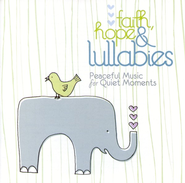 Faith, Hope & Lullabies CD   -