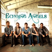 Echoing Angels CD   -     By: Echoing Angels