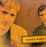 Monk ' Neagle  [Music Download] -     By: Monk & Neagle