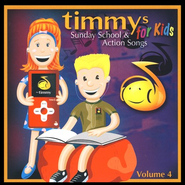 Timmys Sunday School & Action Songs for Kids, Volume 4 CD   -