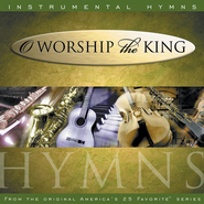 Instrumental Hymns: O Worship the King CD   -
