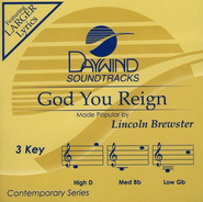 God You Reign, Accompaniment CD   -     By: Lincoln Brewster