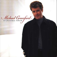 A Christmas Album, Compact Disc [CD]   -     By: Michael Crawford