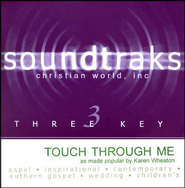 Touch Through Me, Accompaniment CD     -     By: Karen Wheaton