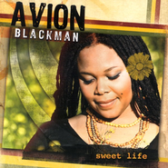 Sweet Life CD   -     By: Avion Blackman