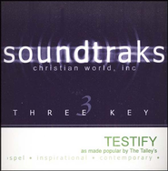 Testify, Accompaniment CD   -     By: The Talleys