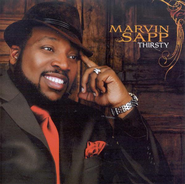 Thirsty CD   -              By: Marvin Sapp