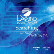 Searching, Accompaniment CD   -     By: The Talley Trio, Jason Crabb