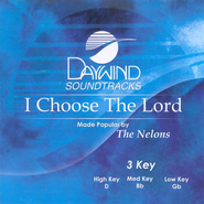 I Choose The Lord, Accompaniment CD   -     By: The Nelons