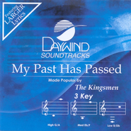 My Past Has Passed, Accompaniment CD   -     By: The Kingsmen