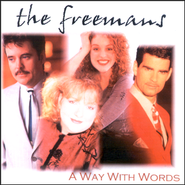 A Way With Words CD   -     By: The Freemans