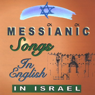Messianic Songs in English: In Israel   -