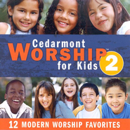 Cedarmont Worship for Kids: Volume 2 (with Split Tracks), CD   -     By: Cedarmont Kids