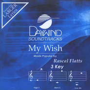 My Wish, Accompaniment CD   -     By: Rascal Flatts