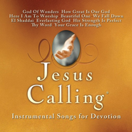 Jesus Calling: Instrumental Songs for Devotion   -