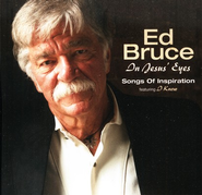 In Jesus' Eyes CD   -     By: Ed Bruce