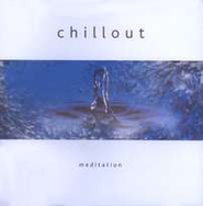 Chillout: Meditation, Compact Disc [CD]   -
